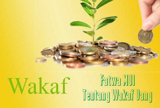 Fatwa MUI Tentang Wakaf Uang